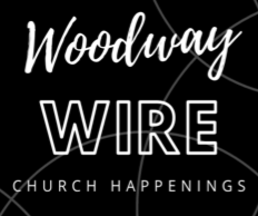Woodway Wire Church News Newsletter